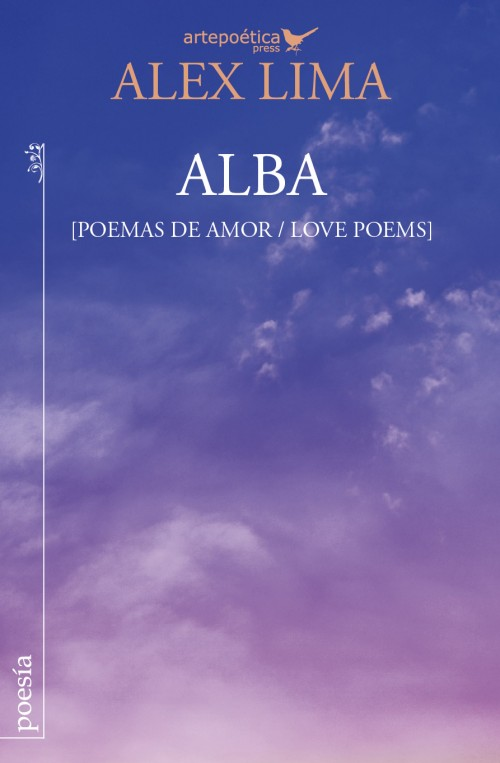 Alba (Poemas de amor / Love Poems)