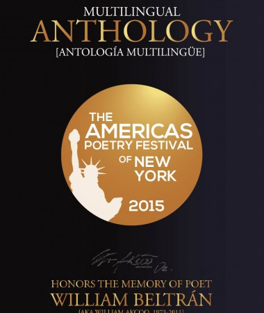 This volume, coedited by Carlos Aguasaco and Yrene Santos, collects the work of the sixty poets that participated in The Americas Poetry Festival of New York 2015.