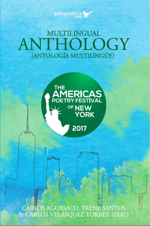 Multilingual Anthology: The Americas Poetry Festival of New York 2017